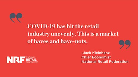 COVID-19 is creating a retail market of haves and have-nots: National Retail Federation. Image credit: NRF
